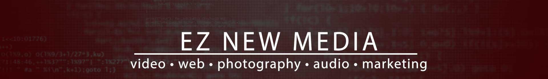EZ New-Media - video production, website development, photography, audio production, marketing - Colfax, Eau Claire, Wisconsin